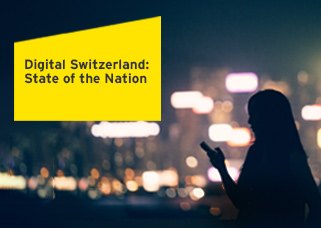 Digital Switzerland: State of the Nation